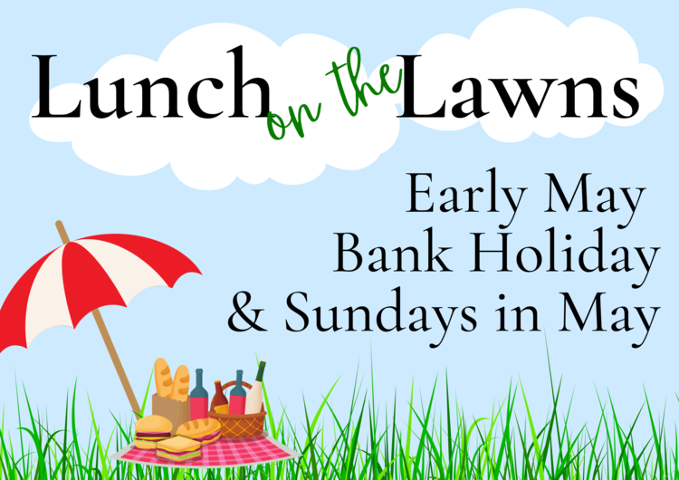 Join us on Sundays in May for Lunch on the Lawns!