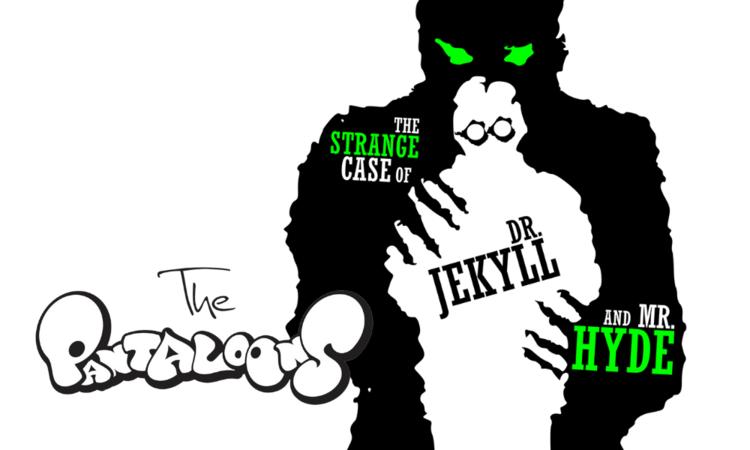 The Pantaloons present Jekyll & Hyde